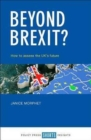 Image for Beyond Brexit?  : how to assess the UK's future