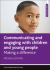 Image for Communicating and Engaging With Children and Young People 2e: Making a Difference