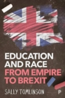 Image for Education and race from empire to Brexit