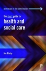 Image for The short guide to health and social care