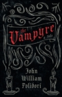 Image for The Vampyre (Fantasy and Horror Classics)