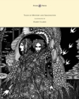 Image for Tales of Mystery and Imagination - Illustrated by Harry Clarke