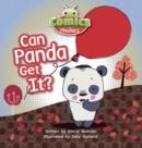 Image for Comics for Phonics Can Panda Get it? : Set 5 : Pink B