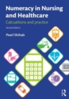 Image for Numeracy in nursing and healthcare  : calculations and practice