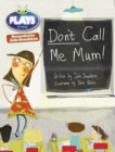 Image for Julia Donaldson Plays Green/1B Don't Call Me Mum 6-pack