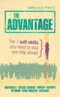 Image for The advantage: The 7 soft skills you need to stay one step ahead