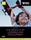 Image for BTEC Level 2 Firsts in Children's Play, Learning and Development Student Book