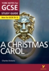 Image for A Christmas Carol: York Notes for GCSE (9-1) everything you need to catch up, study and prepare for 2021 assessments and 2022 exams