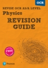 Image for Revise OCR AS/A level physics: Revision guide