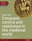 Image for Paper 1 & 2 - Conquest, control and resistance in the Medieval world