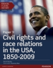 Image for Edexcel A level historyPaper 3,: Civil rights and race relations in the USA, 1850-2009