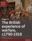 Image for Edexcel A level historyPaper 3,: The British experience of warfare c1790-1918