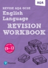 Image for Revise AQA GCSE English language revision workbook  : for the 9-1 exams