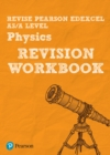Image for Revise Edexcel AS/A level physics revision workbook