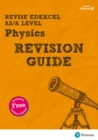 Image for Revise edexcel AS/A level physics  : for the 2015 qualifications: Revision guide