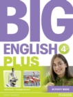 Image for Big English Plus 4 Activity Book : 4 : Big English Plus 4 Activity Book