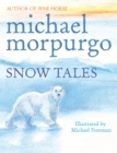 Image for Snow tales: two tales from the frozen north