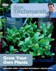Image for Grow your own plants.
