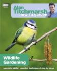 Image for Wildlife gardening
