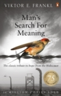 Image for Man's search for meaning: the classic tribute to hope from the Holocaust