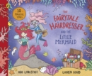 Image for Fairytale Hairdresser and the Little Mermaid
