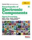Image for Encyclopedia of electronic componentsVolume 2,: Diodes, transistors, chips, light, heat, and sound emitters : Volume 2