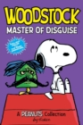 Image for Woodstock  : master of disguise