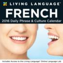 Image for Living Language: French 2016 Day-to-Day Calendar