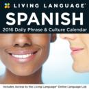Image for Living Language: Spanish 2016 Day-to-Day Calendar