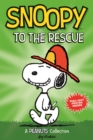 Image for Snoopy to the rescue  : a Peanuts collection