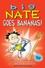 Image for Big Nate goes bananas!