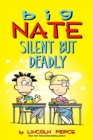 Image for Big Nate: Silent But Deadly : 18