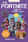 Image for The Fortnite guide to staying alive  : tips and tricks for every kind of player