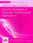Image for Laboratory manual to accompany Security strategies in Windows platforms and applications