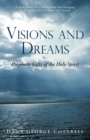 Image for Visions and Dreams: Prophetic Gifts of the Holy Spirit