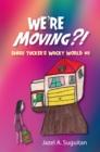 Image for We'Re Moving?!: Shari Tucker'S Wacky World #1