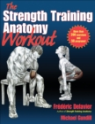 Image for The strength training anatomy workout
