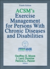 Image for ACSM's exercise management for persons with chronic diseases and disabilities