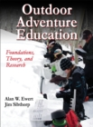 Image for Outdoor adventure education  : foundations, theory, and research