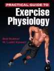Image for Practical guide to exercise physiology