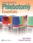 Image for Student workbook for Phlebotomy essentials, sixth edition, Ruth Ruth E. McCall