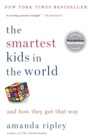 Image for The smartest kids in the world  : and how they got that way