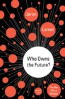 Image for Who owns the future?
