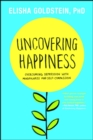 Image for Uncovering Happiness : Overcoming Depression with Mindfulness and Self-Compassion