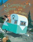 Image for A camping spree with Mr. Magee