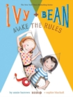 Image for Ivy + Bean make the rules