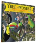 Image for Tree of wonder  : the many marvellous lives of a rainforest tree