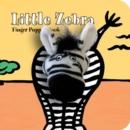 Image for Little Zebra: Finger Puppet Book