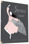 Image for Swan  : the life and dance of Anna Pavlova
