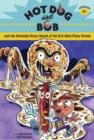Image for Hot Dog and Bob and the Seriously Scary Attack of the Evil Alien Pizza Person: Adventure #1
